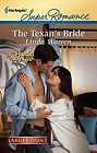 Texan's Bride, The  (large print)