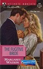 Fugitive Bride, The