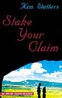 Stake Your Claim  (Hardcover)
