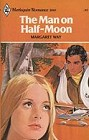 Man on Half-Moon, The