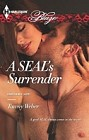 SEAL's Surrender, A
