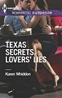 Texas Secrets, Lover's Lies