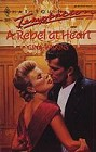 Rebel At Heart, A