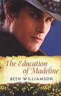 Education of Madeline, The