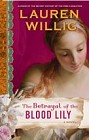 Betrayal of the Blood Lily, The (Hardcover)