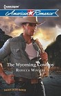 Wyoming Cowboy, The