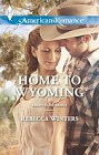 Home to Wyoming