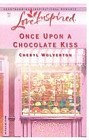 Once Upon a Chocolate Kiss