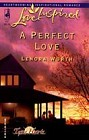Perfect Love, A