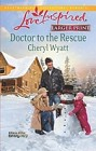 Doctor to the Rescue (large print)