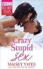 Crazy, Stupid Sex  (ebook)