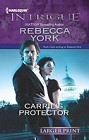 Carrie's Protector  (large print)